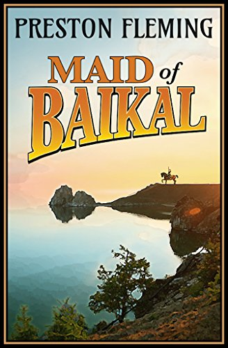 Maid of Baikal: A Novel of the Russian Civil War