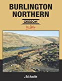 img - for Burlington Northern - Oregon In Color book / textbook / text book