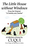 The Little House Without Windows, Cuqui, 1438927010