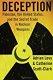Deception: Pakistan, the United States, and the...