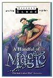 A Handful of Magic