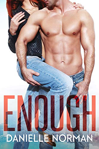 Enough (Iron Orchids Book 1) by [Norman, Danielle]