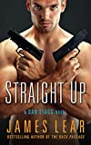 Straight Up: A Dan Stagg Novel (Dan Stagg Mystery)
