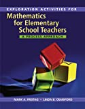 Explorations Activities for Freitag's Mathematics for Elementary School Teachers: a Process Approach, Freitag, Mark A., 1133963153