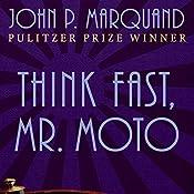 Think Fast, Mr. Moto | John P. Marquand