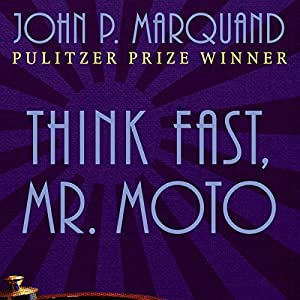 Think Fast, Mr. Moto Audiobook