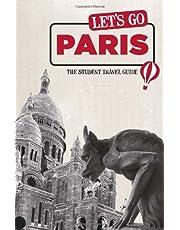 Let's Go Paris: The Student Travel Guide