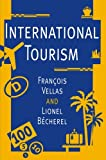 img - for International Tourism: An Economic Perspective (Macmillan Business) book / textbook / text book