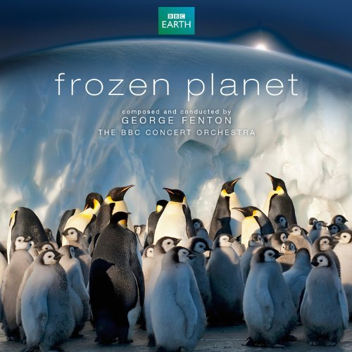 Frozen Planet (O.S.T.) by George Fenton & The BBC Concert Orchestra (2013-03-29)