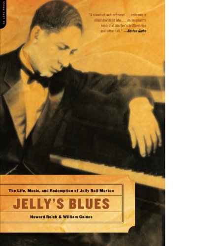 Jelly's Blues: The Life, Music, and Redemption of Jelly Roll (Buy Blue Jelly)