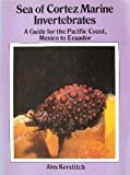 img - for Sea of Cortez Marine Invertebrates: A Guide for the Pacific Coast, Mexico to Ecuador book / textbook / text book