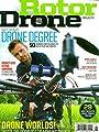 Rotor Drone Magazine January February 2017 DRONE DEGREES, UAV Careers, Racing