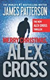 Merry Christmas, Alex Cross by James Patterson (2012-11-12)