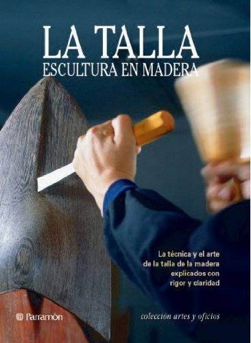 Descargar Libro La Talla, Escultura En Madera Josepmaria Teixidó Camí