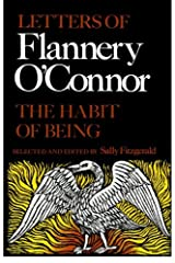 The Habit of Being: Letters of Flannery O'Connor Paperback
