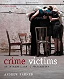 Crime Victims: An Introduction to Victimology 8th (eighth) Edition by Karmen, Andrew [2012]