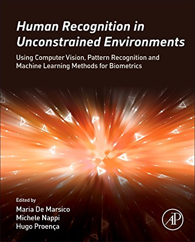 Human Recognition in Unconstrained Environments: Using Computer Vision, Pattern Recognition and Machine Learning Methods for Biometrics