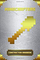 Minecrafters Construction Handbook: Ultimate