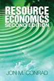 img - for Resource Economics by Jon M. Conrad (2010-06-14) book / textbook / text book