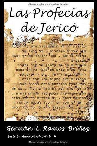 Descargar Libro Las Profecías De Jericó: Volume 4 Germán L Ramos Briñez