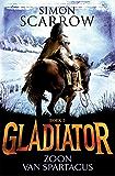 Zoon van Spartacus (Gladiator Book 3)