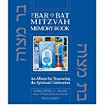 img - for The Bar / Bat Mitzvah Memory Book: An Album for Treasuring the Spiritual Celebra book / textbook / text book