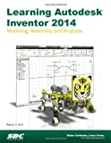 Learning Autodesk Inventor 2014, Randy Shih, 1585037966