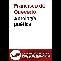 Antología poética (Biblioteca Virtual Miguel de Cervantes) (Spanish Edition)