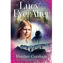 Lucy Ever After (Lucy Butterfly)