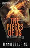 img - for The Pieces Of Us (The Firebird Trilogy) (Volume 3) book / textbook / text book