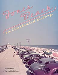 Jones Beach: An Illustrated History