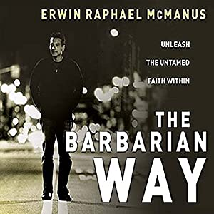 The Barbarian Way Audiobook