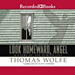 Look Homeward, Angel  | Thomas Wolfe