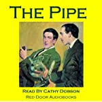 The Pipe: An Uncanny Mystery Story | Cathy Dobson