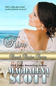 Kim (Beach Brides Book 8) by [Scott, Magdalena, Brides, Beach]