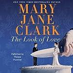 The Look of Love: A Wedding Cake Mystery | Mary Jane Clark