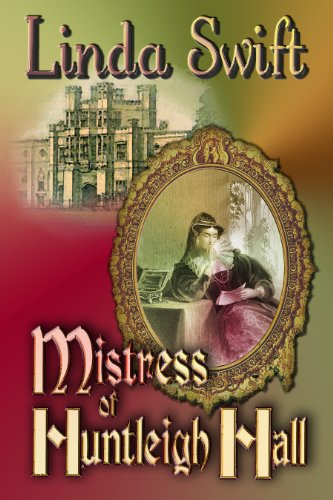 Book: Mistress of Huntleigh Hall by Linda Swift