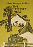 Tender Herb, Clara B. Miller, 0836115686