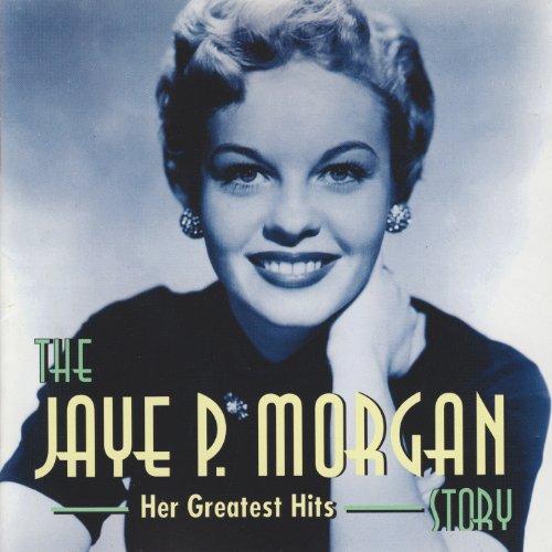 The Jaye P. Morgan Story (Her ...
