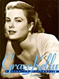img - for Grace Kelly: A Life in Pictures by Jenny Curtis (1998-10-02) book / textbook / text book