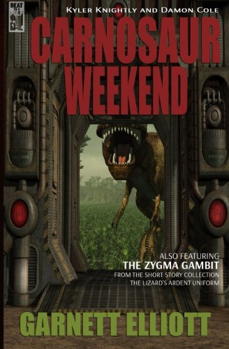 Carnosaur Weekend (Kyler Knightly and Damon Cole) (Volume 1)