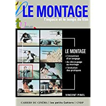 Montage (Le): Espace et le temps du film (L')