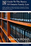 The Devry Smith Frank Llp Guide to the Basics of Ontario Family Law, 3rd Edition