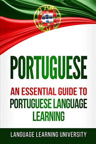 - Portuguese: An Essential Guide to Portuguese Language Learning