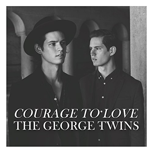 Courage to Love (Courage Twin)