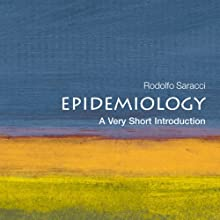 Epidemiology: A Very Short Introduction Audiobook by Rodolpho Saracci Narrated by Paul Hecht