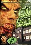 Ghoul School by Splatter Rampage (Tempe DVD)