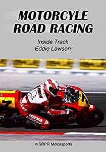Inside Track Eddie Lawson - Motorcycle Road Racing