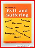 The Problem of Evil and Suffering, Edward P. Myers, 1878990071