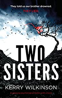 Two Sisters by Kerry Wilkinson ebook deal